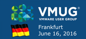 Speaking at VMUG Germany: June 16